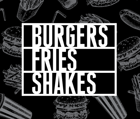 Burgers Fries Shakes